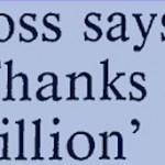Boss Says Thanks a million