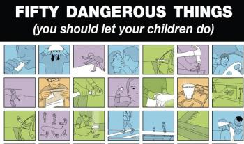 50 Dangerous Things (You Should Let Your Children... by Tulley, Gever 0451234197