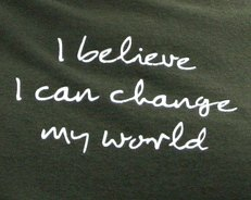I Believe I can change my world-tee