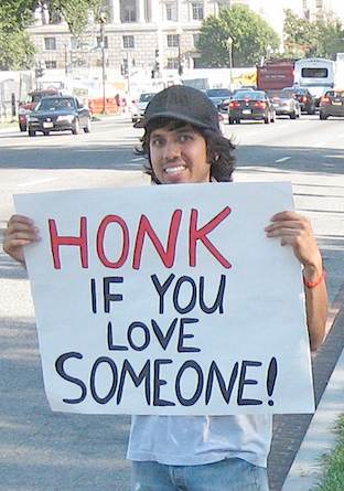 "Sign ""Honk if you love someone"" - Photo by IvanPriceDesign"