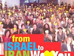 Israel to Iran We Love You