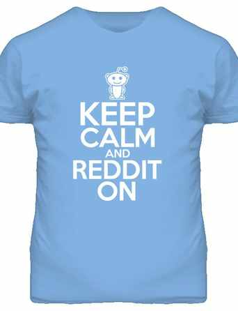 Reddit Keep Calm shirt
