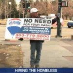 Hiring the homeless to hold signs-kdvrvideo