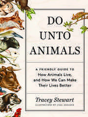 Do unto animals book cover by tracey stewart
