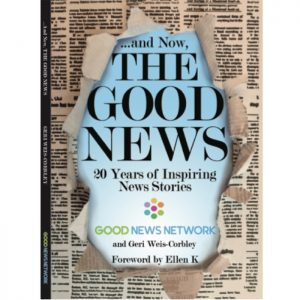 """The GNN Paperback Book: """"And Now, The Good News"""""""